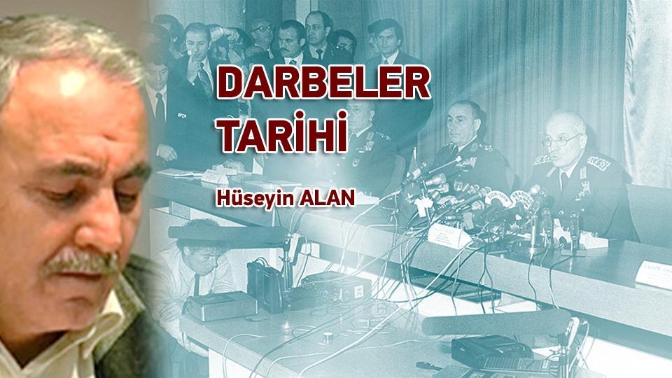Darbeler Tarihi / Hüseyin ALAN